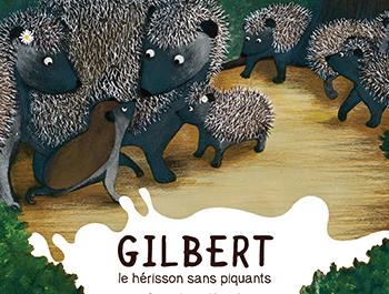 GILBERT, LE HÉRISSON SANS PIQUANTS